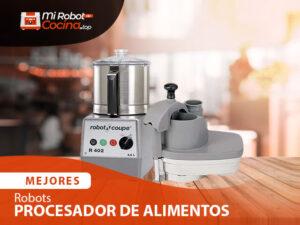 Mejores Robots De Cocina Procesadores De Alimentos 1