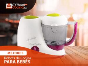 Mejores Robots De Cocina Para Bebés 1