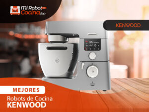 Mejores Robots De Cocina Kenwood 1