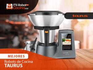 Mejores Robots De Cocina Taurus 1