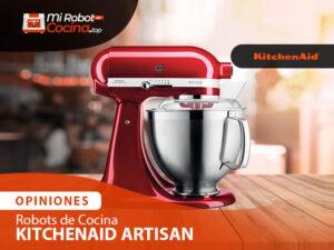 Opiniones Robots De Cocina Kitchenaid Artisan 1