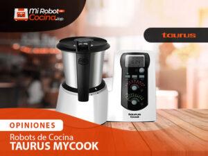 Opiniones Robots De Cocina Taurus Mycook 1